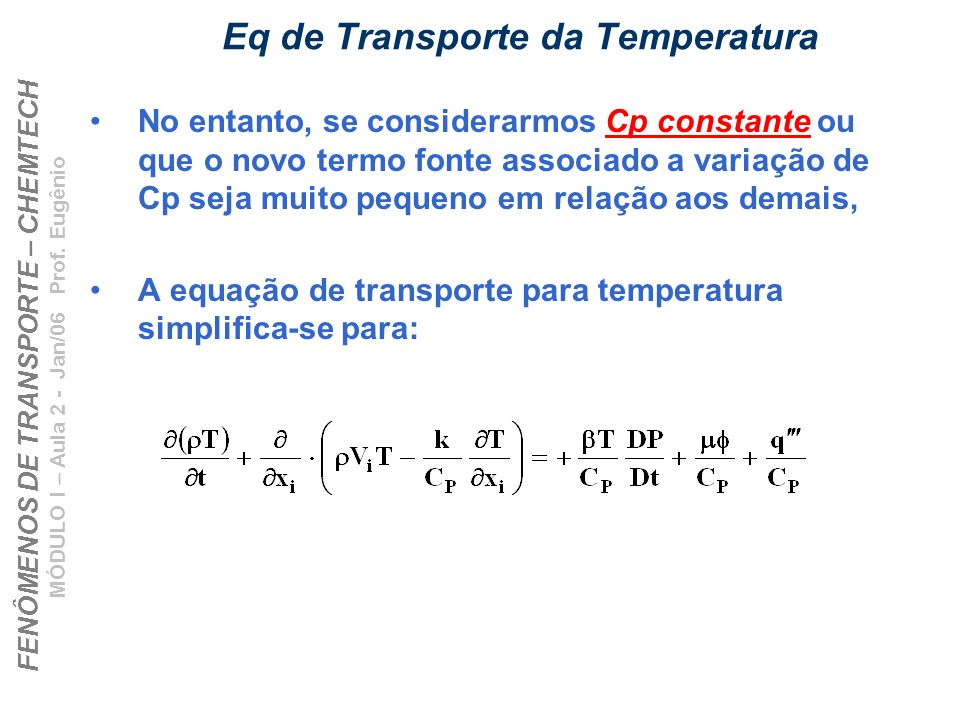 Eq de Transporte da Temperatura