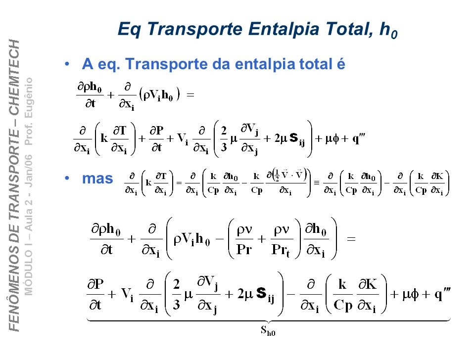 Eq Transporte Entalpia Total, h0