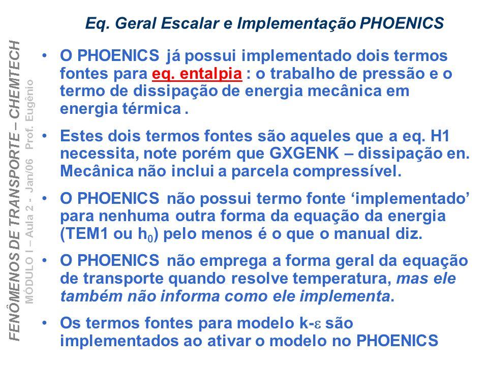 Eq. Geral Escalar e Implementação PHOENICS