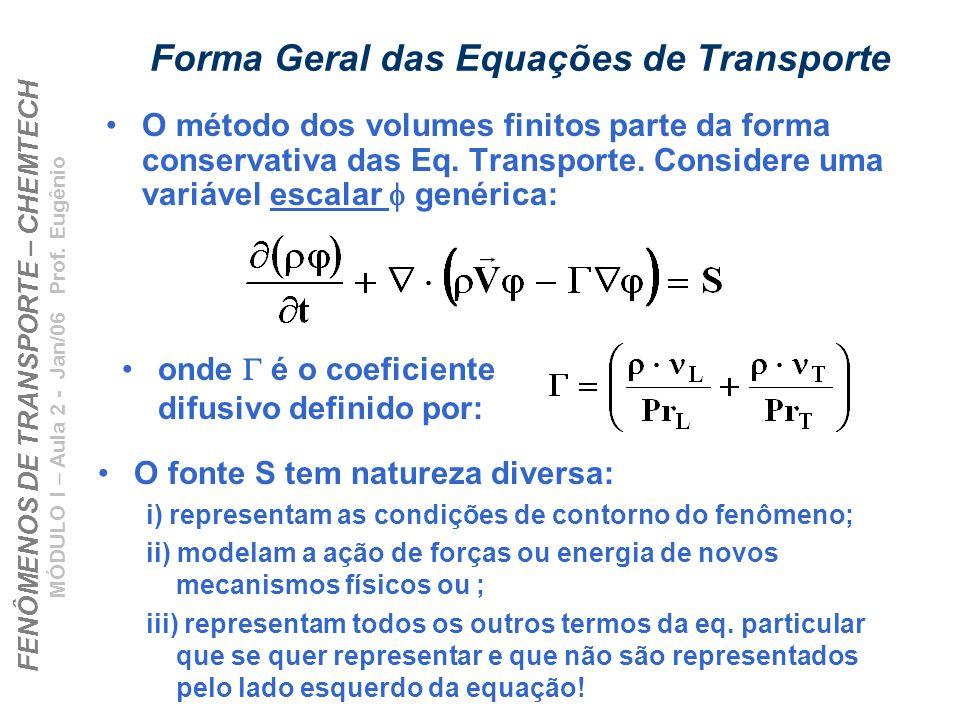 Forma Geral das Equações de Transporte