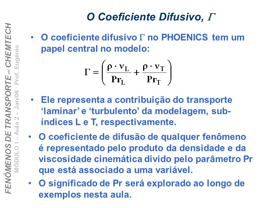 O Coeficiente Difusivo, G