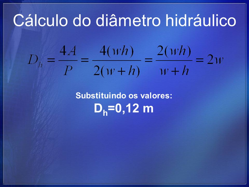 Cálculo do diâmetro hidráulico