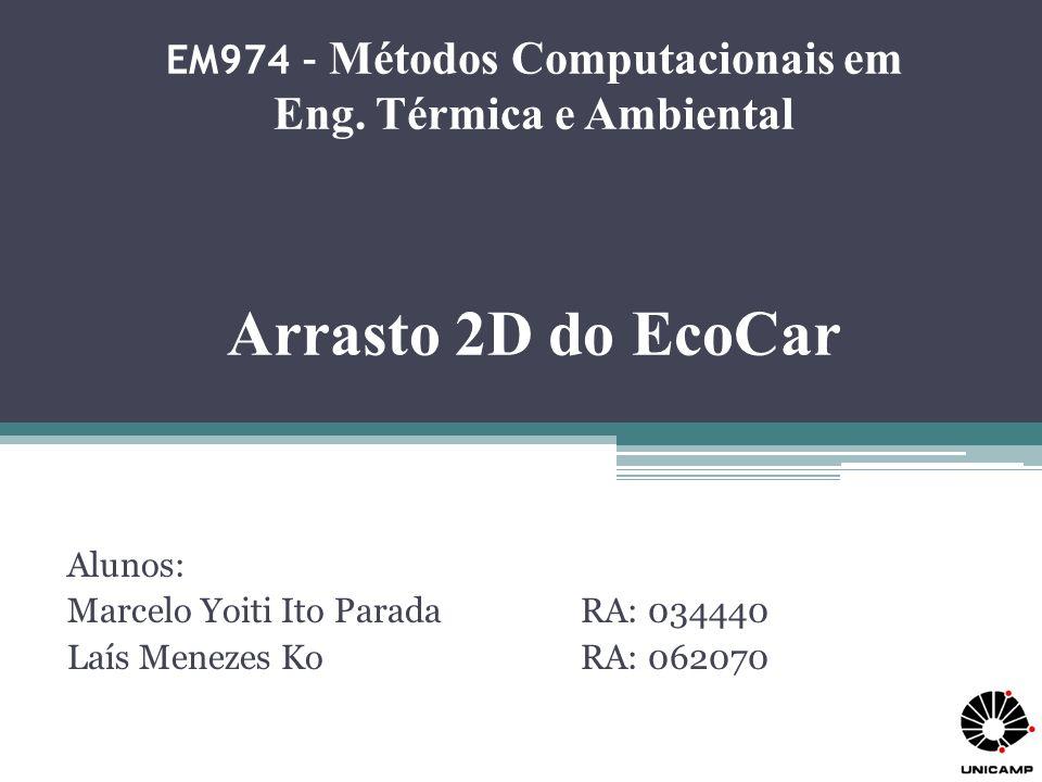 Alunos: Marcelo Yoiti Ito Parada RA: 034440 Laís Menezes Ko RA: 062070