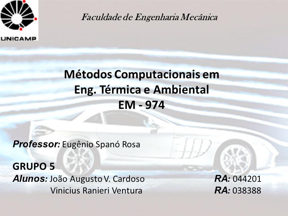 Métodos Computacionais em Eng. Térmica e Ambiental EM - 974