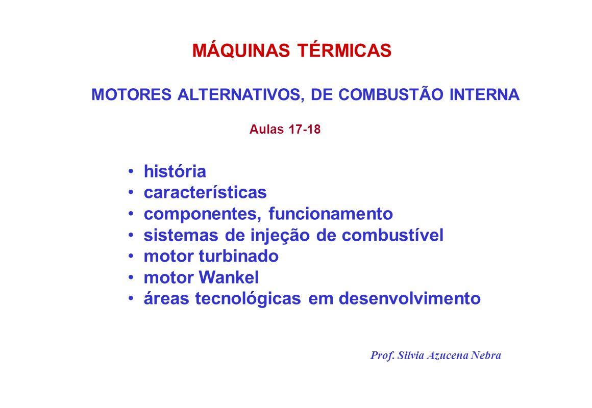 MÁQUINAS TÉRMICAS história características componentes, funcionamento