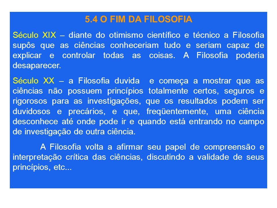 5.4 O FIM DA FILOSOFIA