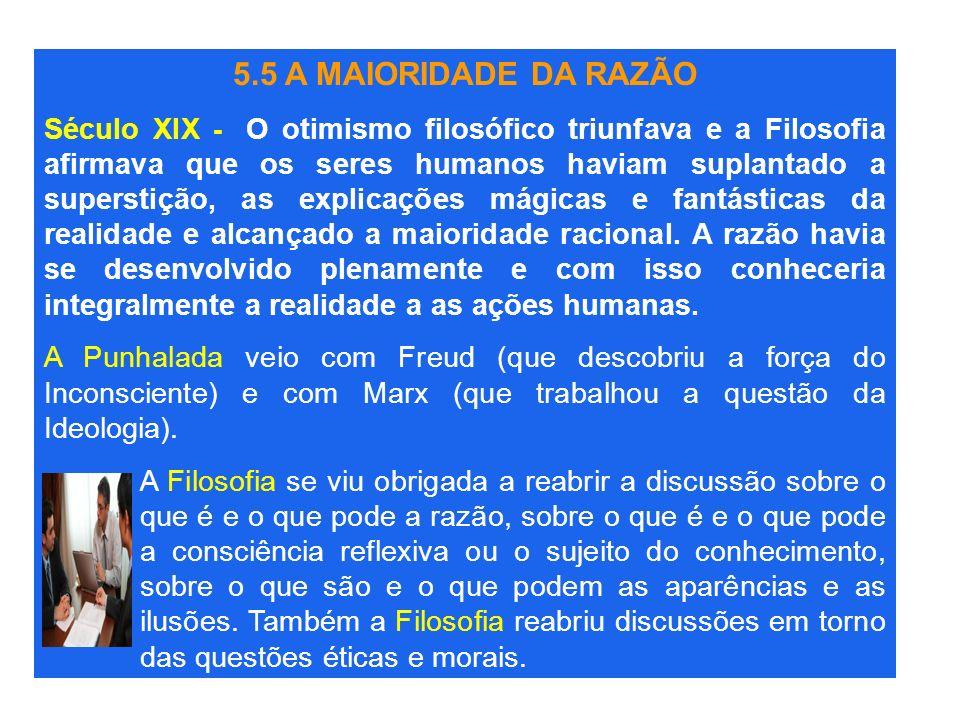 5.5 A MAIORIDADE DA RAZÃO