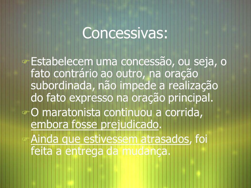 Concessivas: