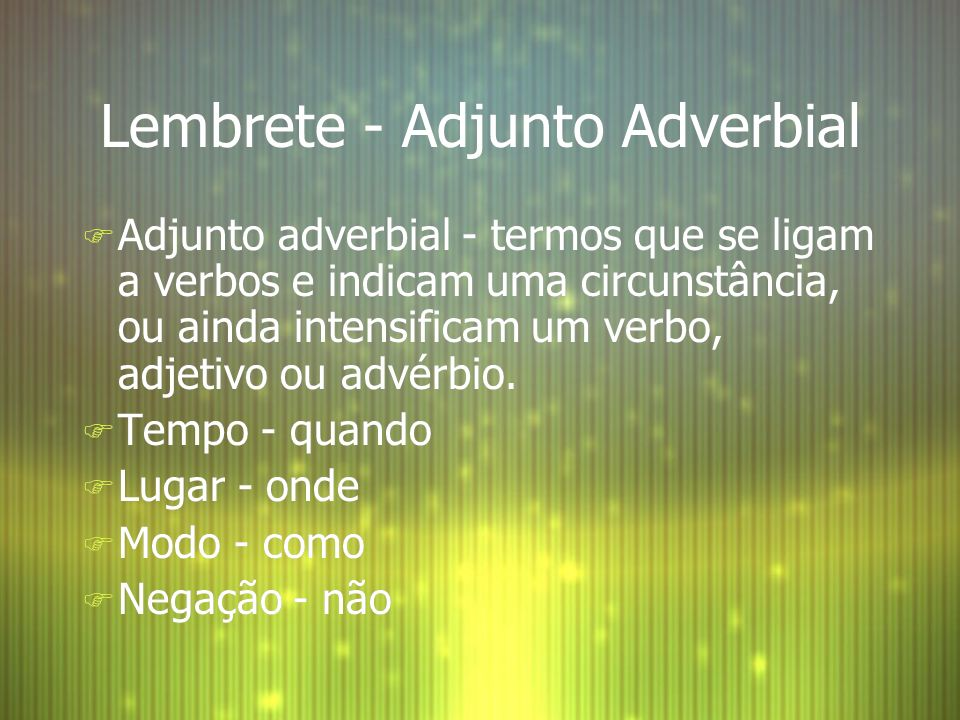 Lembrete - Adjunto Adverbial