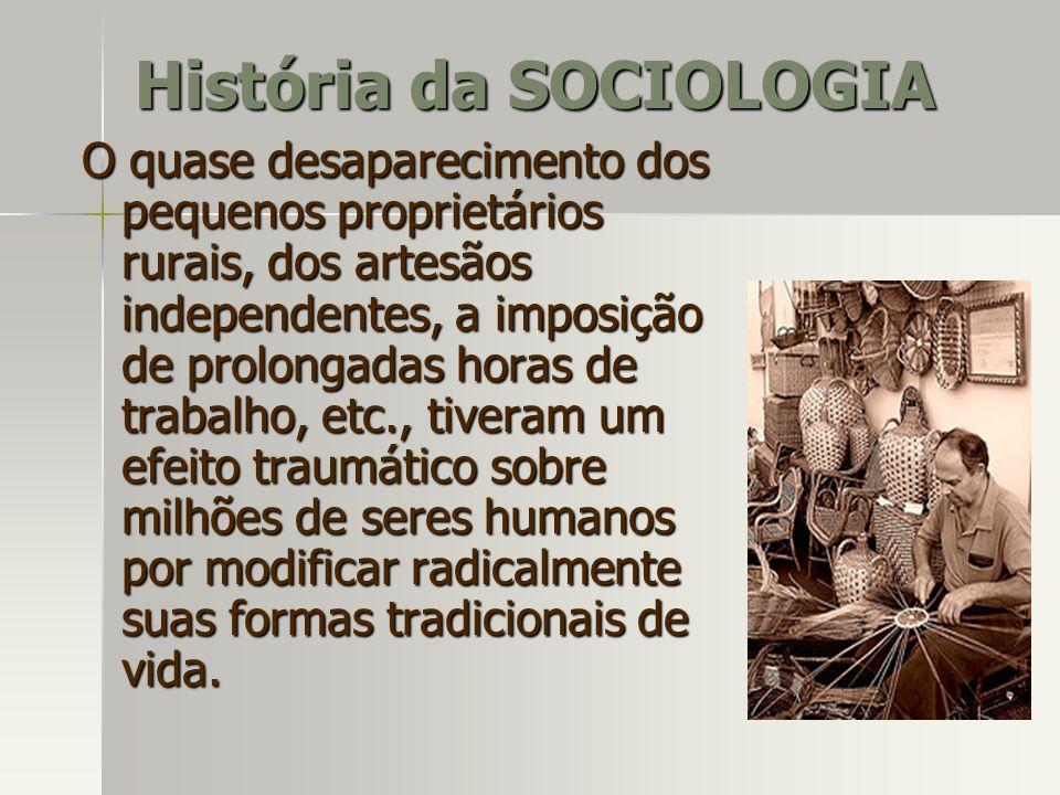 História da SOCIOLOGIA