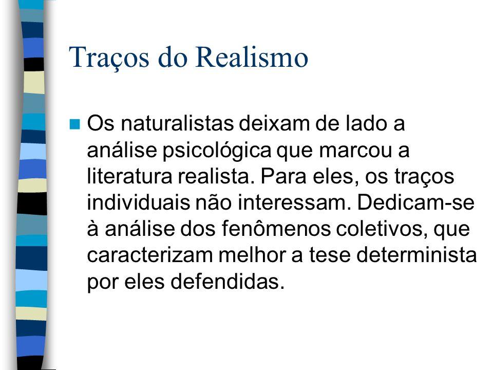Traços do Realismo