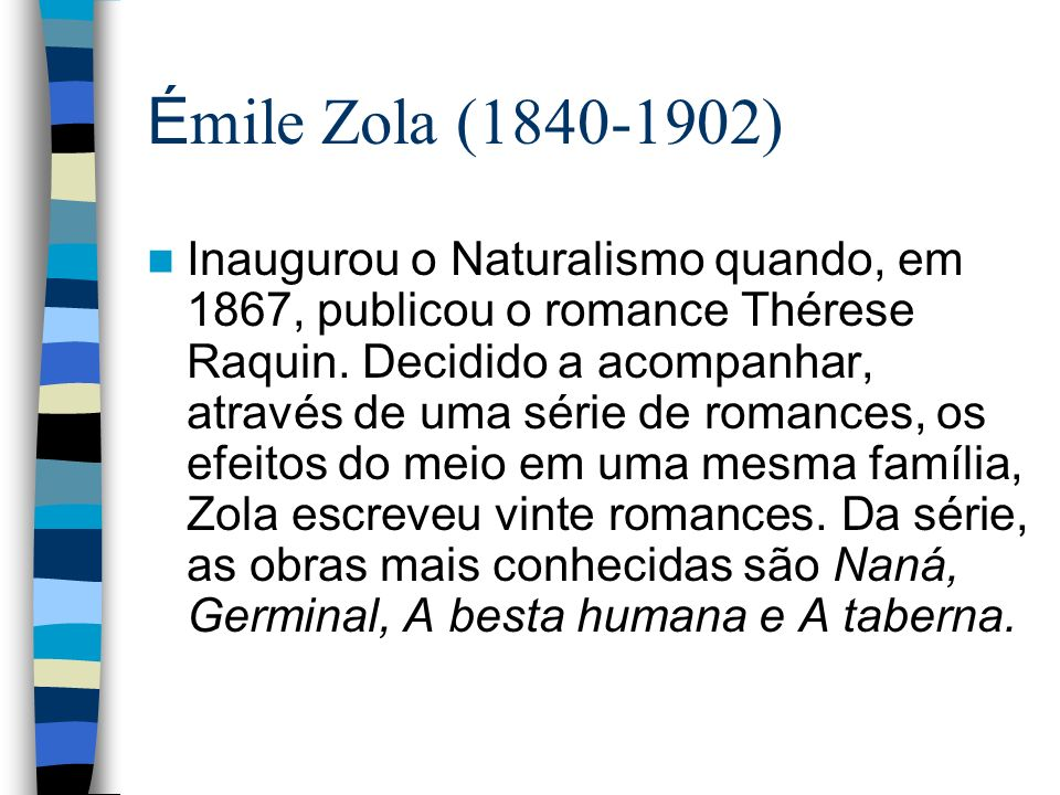 Émile Zola (1840-1902)