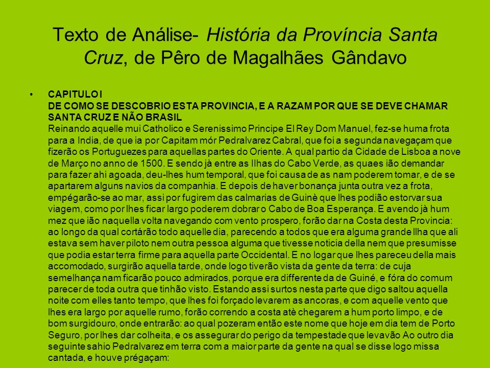 Texto de Análise- História da Província Santa Cruz, de Pêro de Magalhães Gândavo