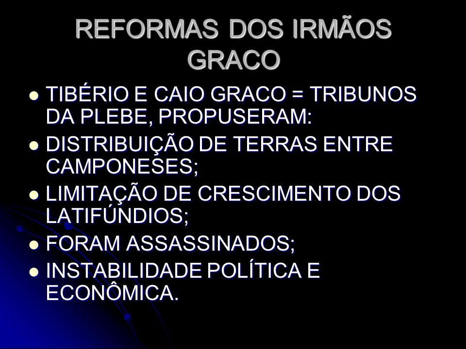 REFORMAS DOS IRMÃOS GRACO