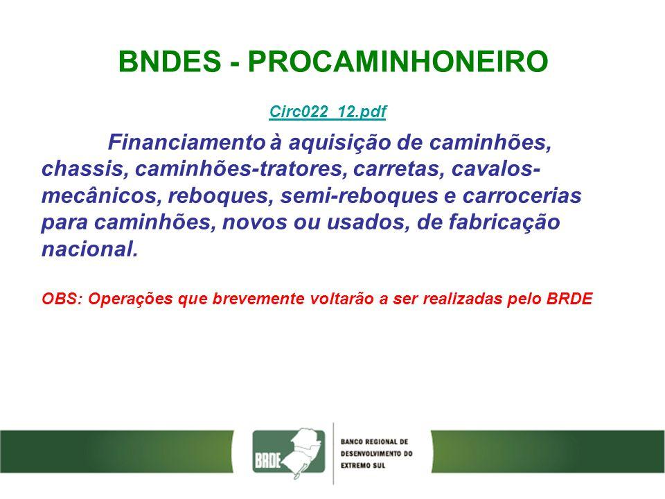 BNDES - PROCAMINHONEIRO