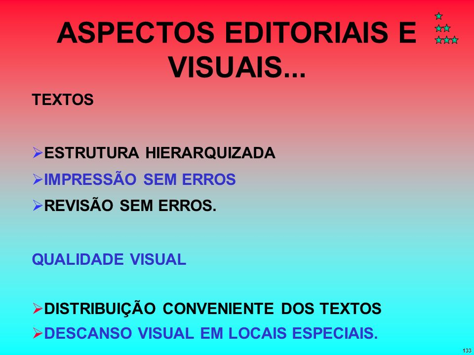 ASPECTOS EDITORIAIS E VISUAIS...
