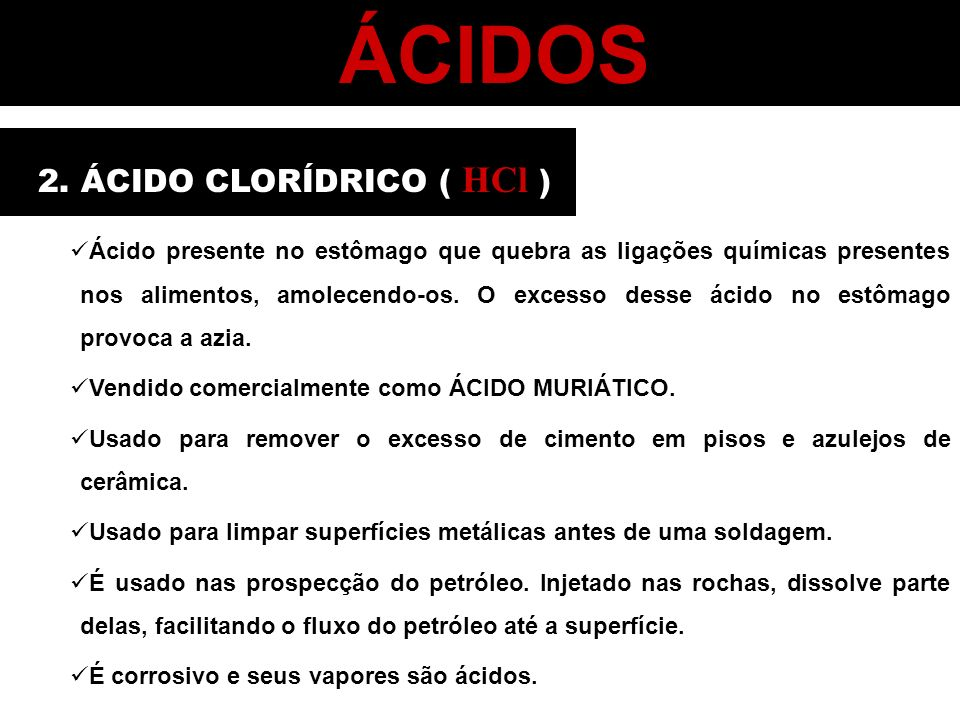 ÁCIDOS 2. ÁCIDO CLORÍDRICO ( HCl )