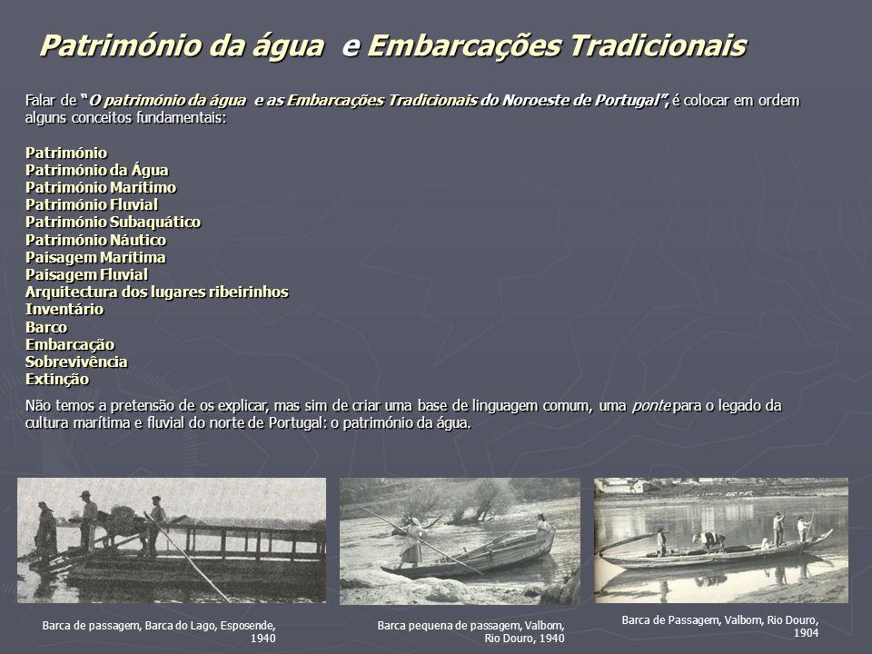 Património da água e Embarcações Tradicionais