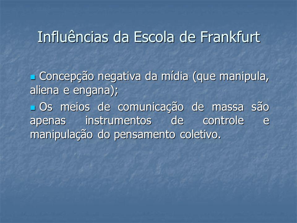 Influências da Escola de Frankfurt