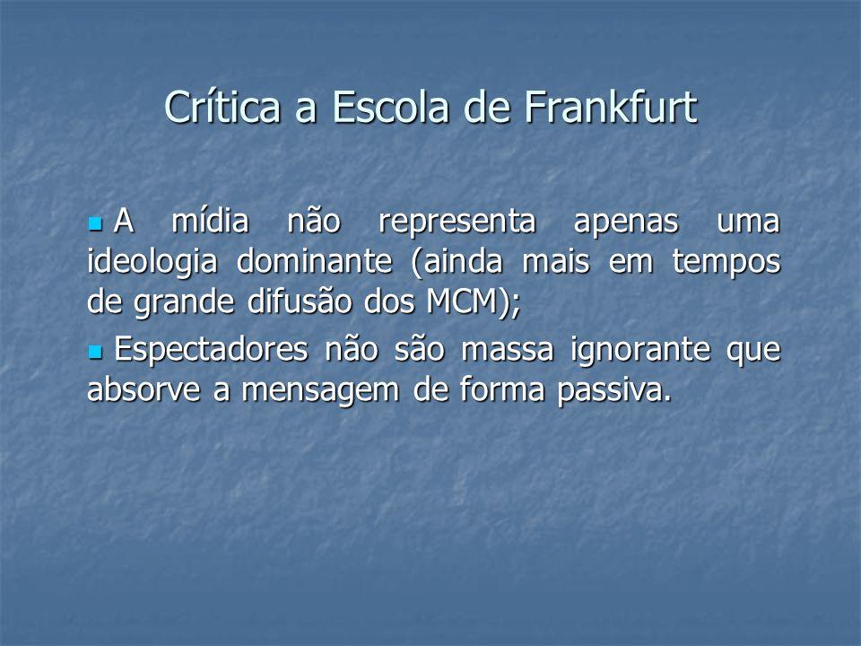 Crítica a Escola de Frankfurt