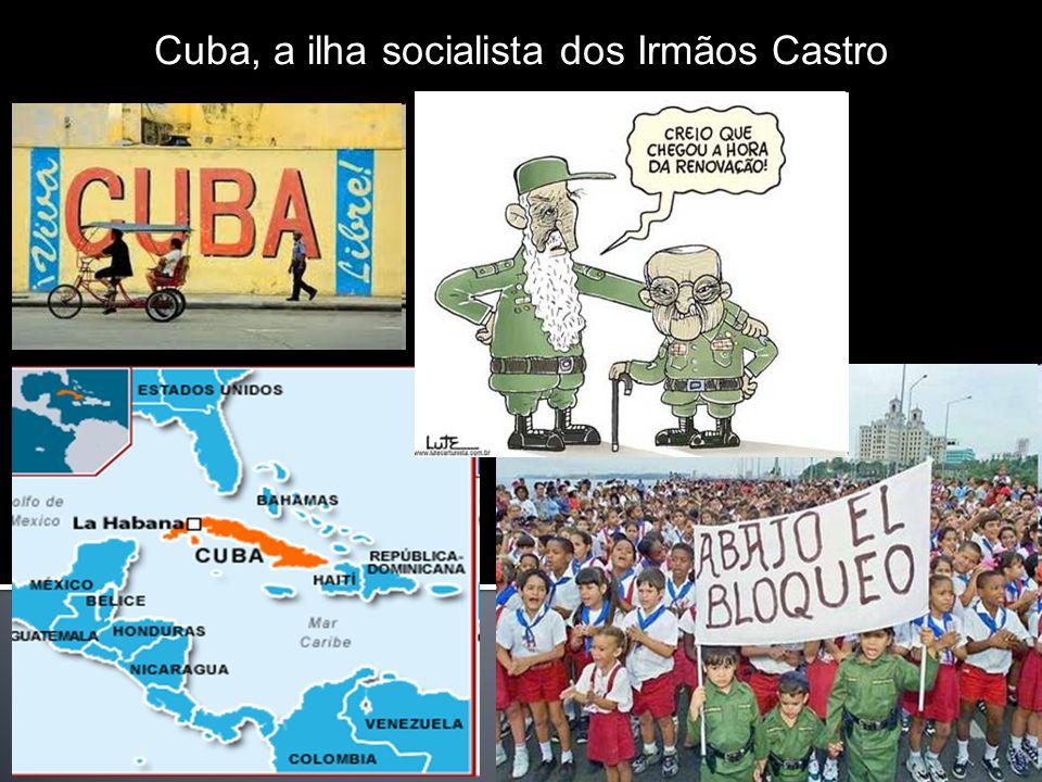 Cuba, a ilha socialista dos Irmãos Castro