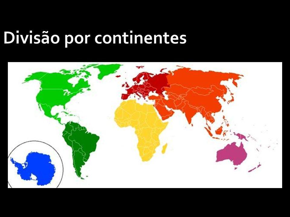 Divisão por continentes