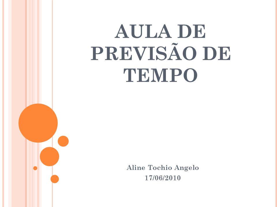 AULA DE PREVISÃO DE TEMPO