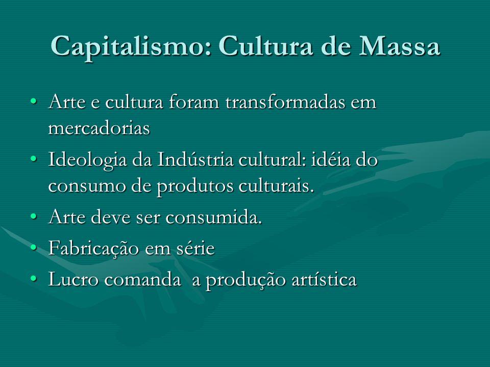 Capitalismo: Cultura de Massa