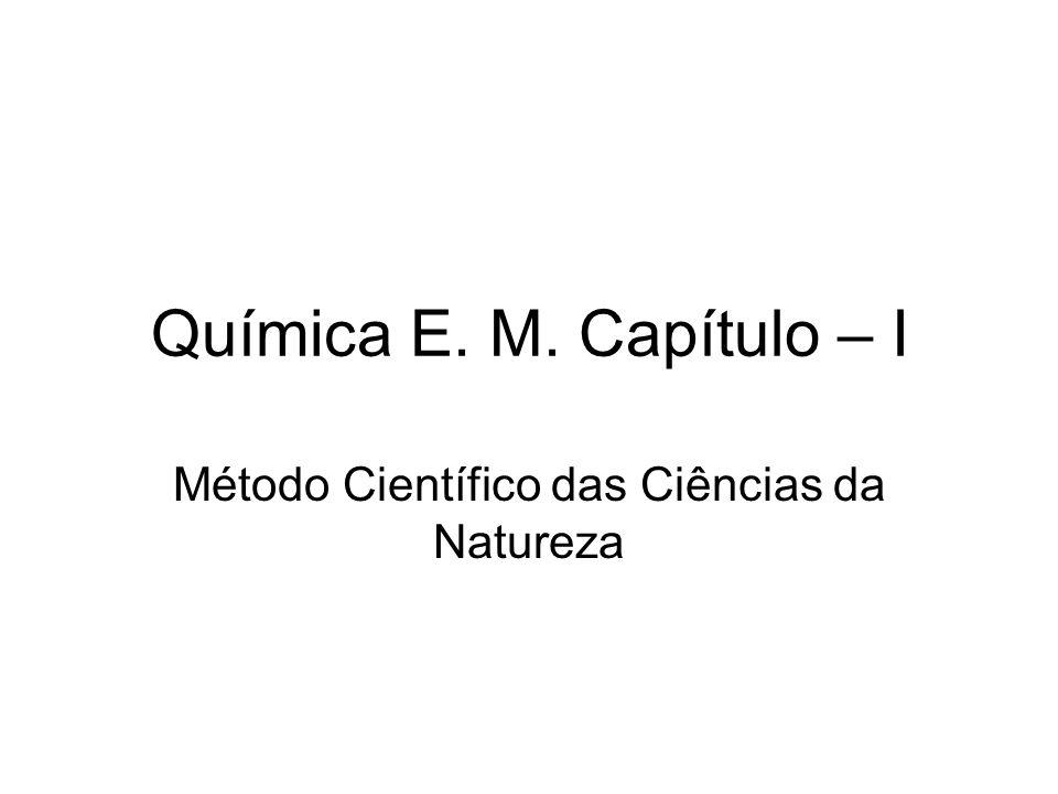 Método Científico das Ciências da Natureza