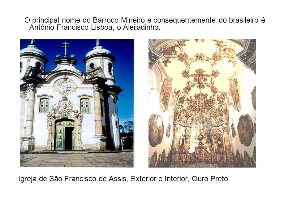 O principal nome do Barroco Mineiro e consequentemente do brasileiro é Antônio Francisco Lisboa, o Aleijadinho.