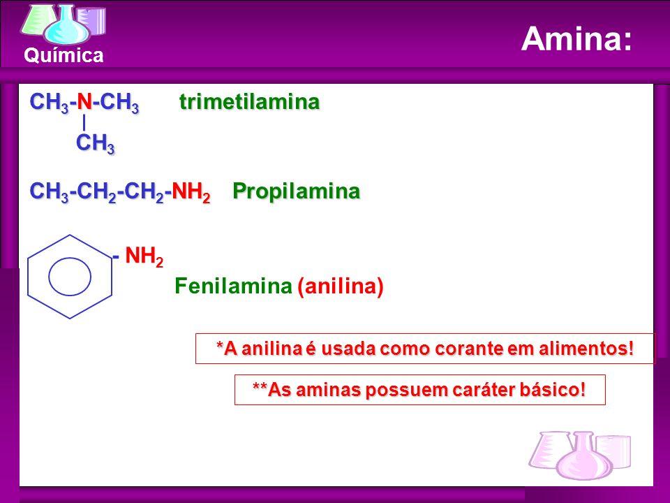 Amina: CH3-N-CH3 trimetilamina CH3 CH3-CH2-CH2-NH2 Propilamina - NH2