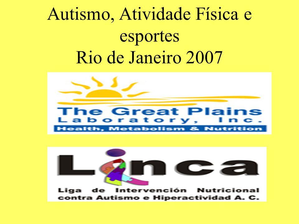 Autismo, Atividade Física e esportes Rio de Janeiro 2007