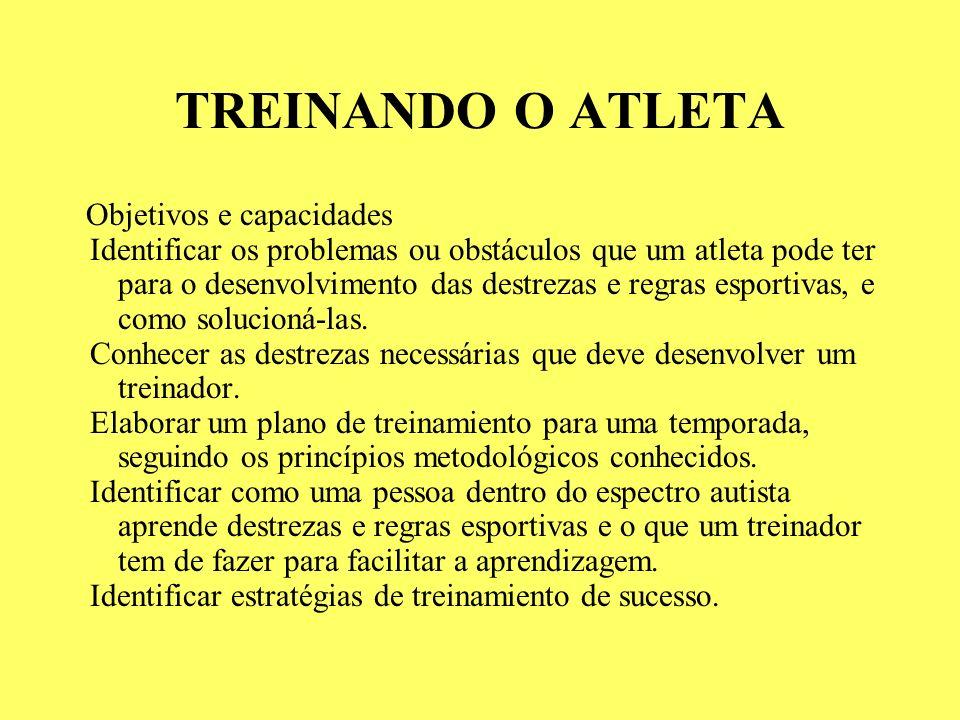 TREINANDO O ATLETA Objetivos e capacidades.