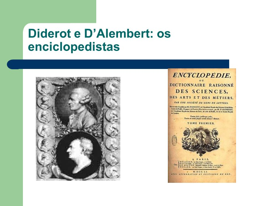 Diderot e D'Alembert: os enciclopedistas