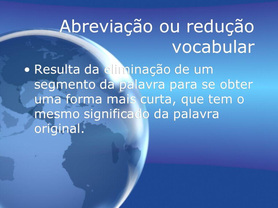 Abreviação ou redução vocabular
