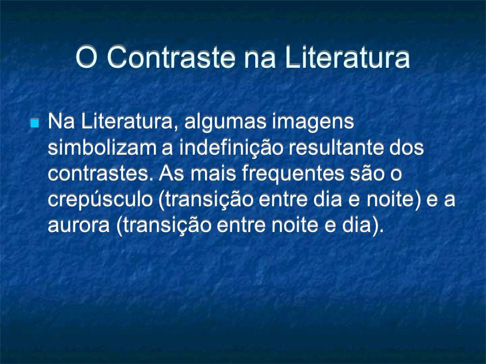 O Contraste na Literatura