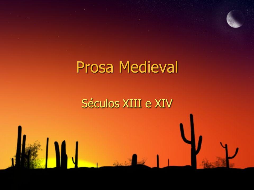 Prosa Medieval Séculos XIII e XIV