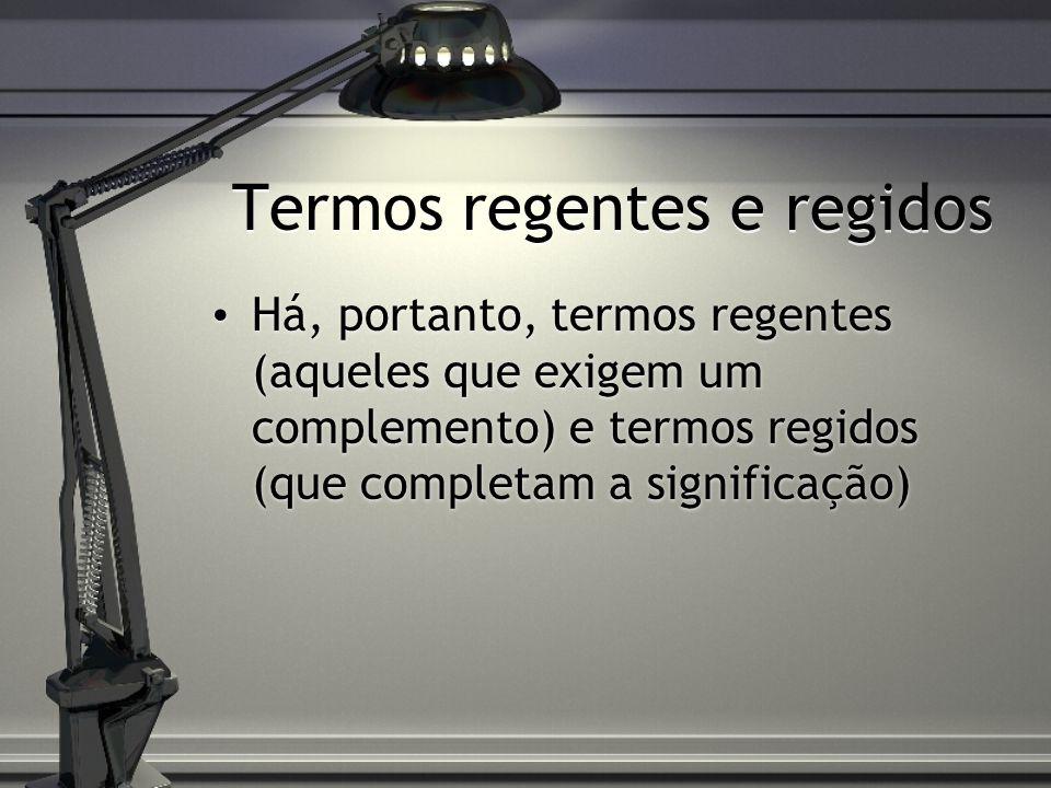 Termos regentes e regidos