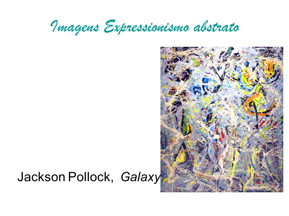 Imagens Expressionismo abstrato