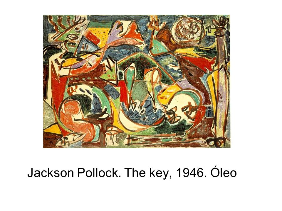 Jackson Pollock. The key, 1946. Óleo