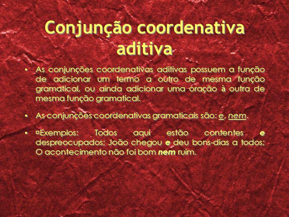 Conjunção coordenativa aditiva