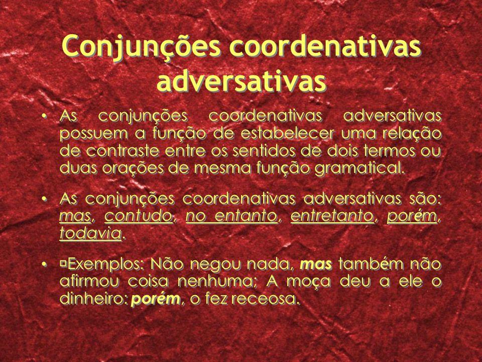 Conjunções coordenativas adversativas