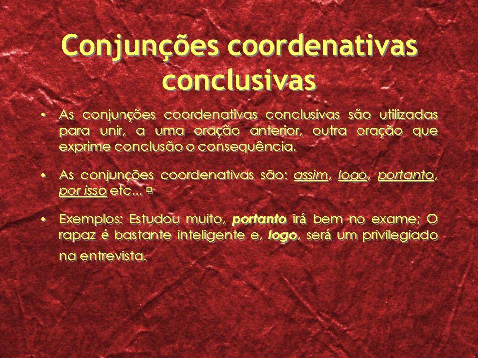 Conjunções coordenativas conclusivas