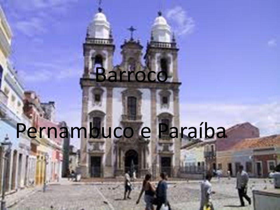 Barroco Pernambuco e Paraíba