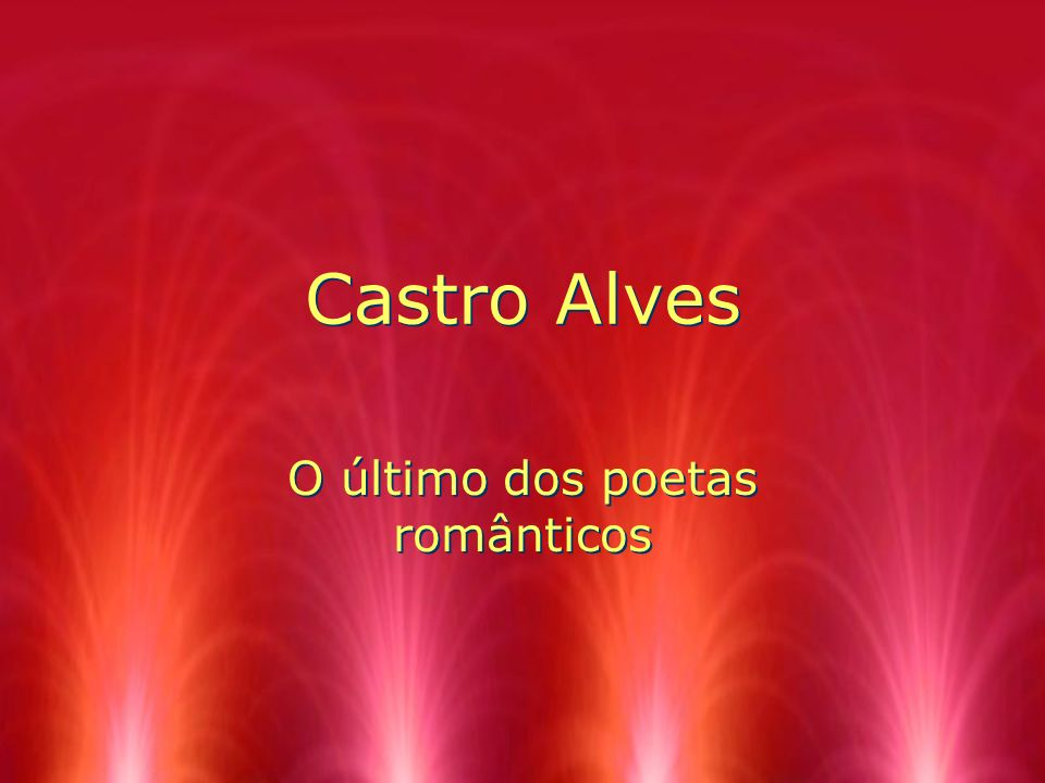 O último dos poetas românticos