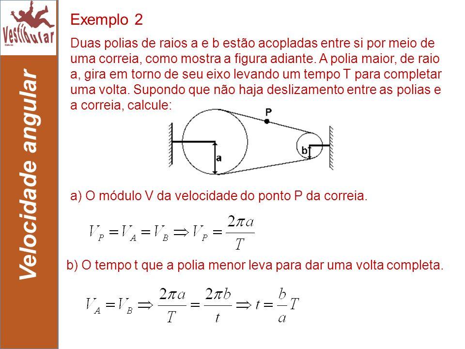 Velocidade angular Exemplo 2