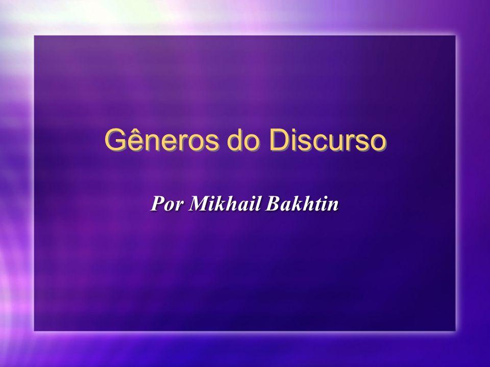 Gêneros do Discurso Por Mikhail Bakhtin