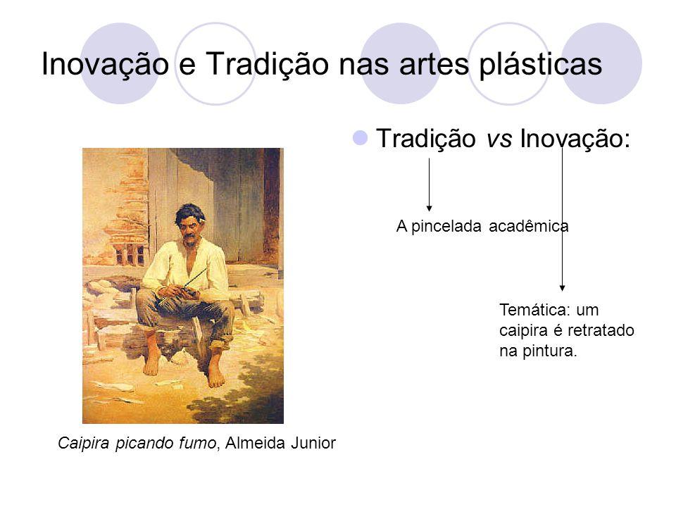 Inovação e Tradição nas artes plásticas