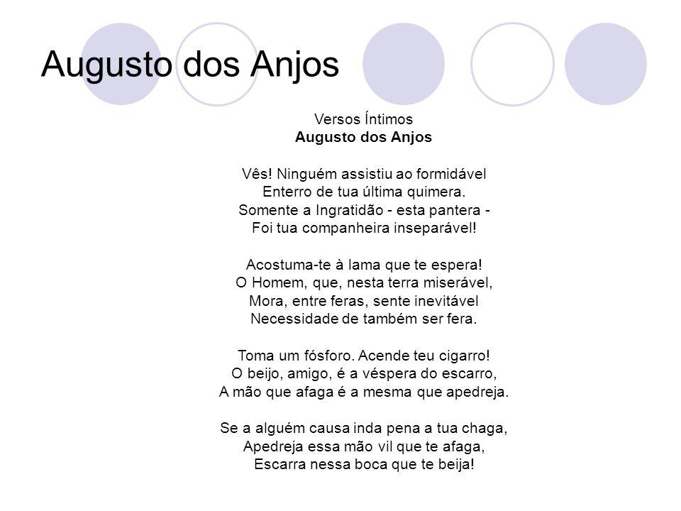Augusto dos Anjos Versos Íntimos Augusto dos Anjos