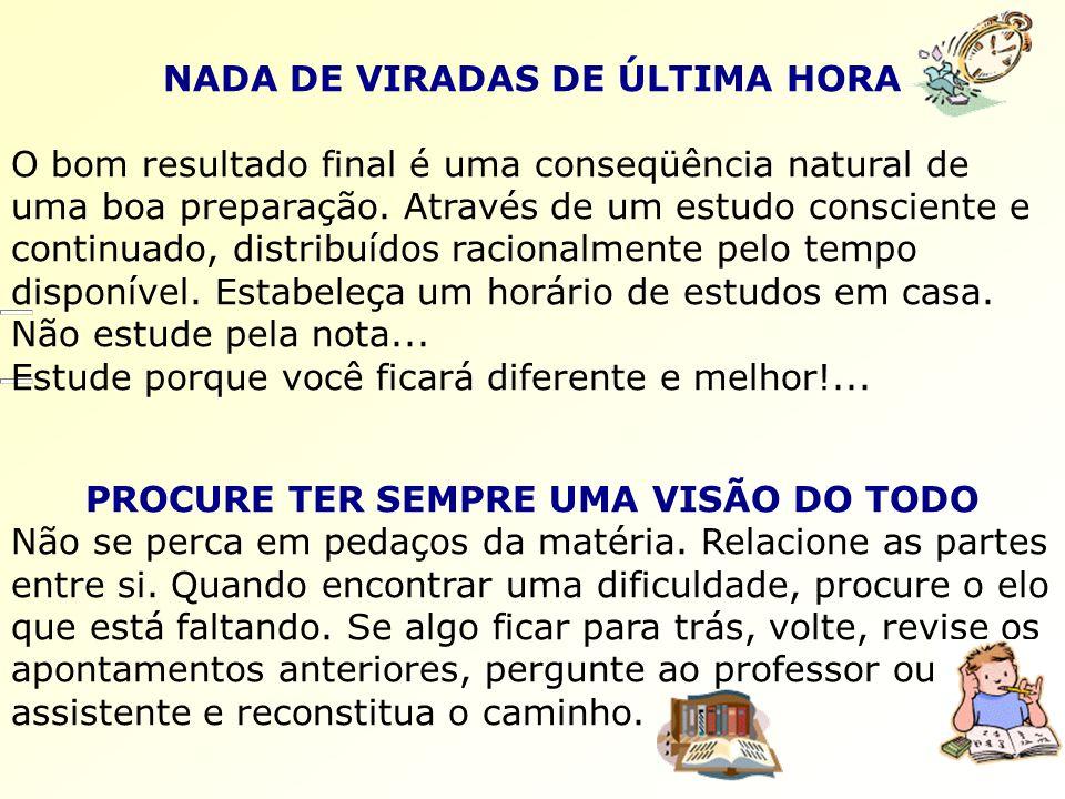 NADA DE VIRADAS DE ÚLTIMA HORA